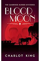 Blood Moon (The Cambridge Murder Mysteries Book 3) Kindle Edition