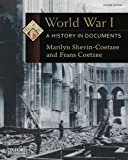 World War I: A History in Documents (Pages from History)