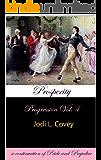 Prosperity: Progression Vol. 4 (a continuation of Pride and Prejudice)