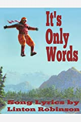 It's Only Words: Lyric Poems Kindle Edition
