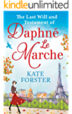 The Last Will And Testament Of Daphne Le Marche