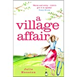 A Village Affair: An irresistibly sparkling, uplifting summer novel from the bestselling author of A Village Vacancy