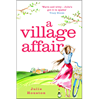 A Village Affair: Perfect for fans of Katie Fforde and Gervaise Phinn (English Edition)