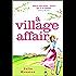 A Village Affair: a laugh out loud, heartwarming novel perfect for summer reading