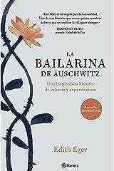 La bailarina de Auschwitz TD Pasta blanda