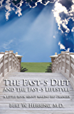 The Fast-5 Diet and the Fast-5 Lifestyle (English Edition)