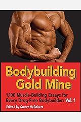 Bodybuilding Gold Mine Vol 1 Kindle Edition
