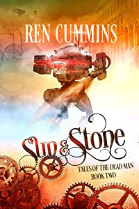 Sun & Stone: Tales of the Dead Man (book 2)
