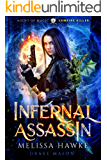 Infernal Assassin: Vampire Killer (Agent of Magic Series Book 1)