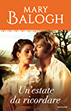 Un'estate da ricordare (Serie Bedwyn (prequel) Vol. 2)