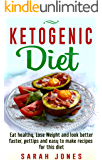 Ketogenic Diet: The 20 Most Delicious, Effective, and Easy Ketogenic Diet Recipes For Rapid ...