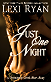 Just One Night (Decadence Creek Book 1)