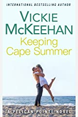 Keeping Cape Summer (A Pelican Pointe Novel Book 11) Kindle Edition