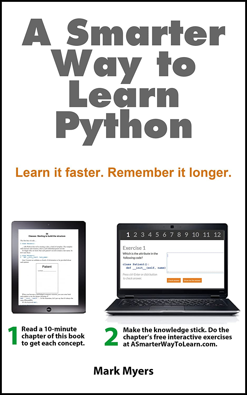 A Smarter Way to Learn Python: Learn it faster  Remember it