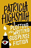 Plotting and Writing Suspense Fiction (English Edition)