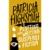Plotting and Writing Suspense Fiction