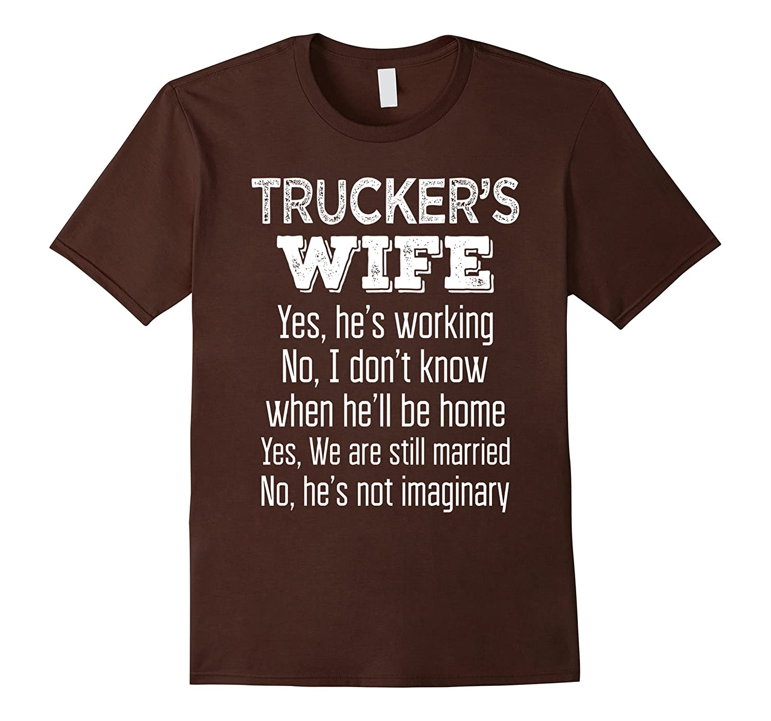 Funniest Wedding Gifts: Trucker's Wife Funny Wedding Anniversary Gift T Shirt-Art