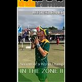 In the Zone II: Secrets of a World Champ