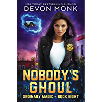 Nobody's Ghoul (Ordinary Magic Book 8) (English Edition)