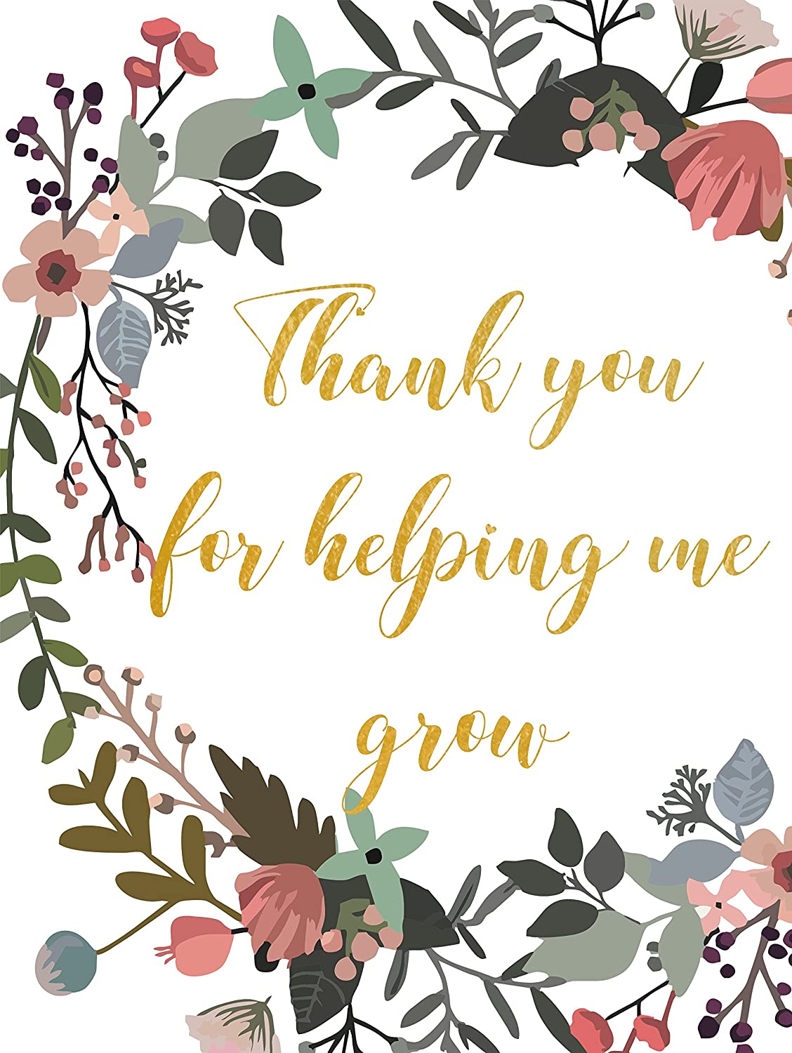 Amazon com: Teacher Gift Quote Thank you for helping me grow