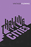 Thrilling Cities (Vintage Classics)