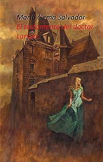 El testamento del doctor Larson (Spanish Edition)