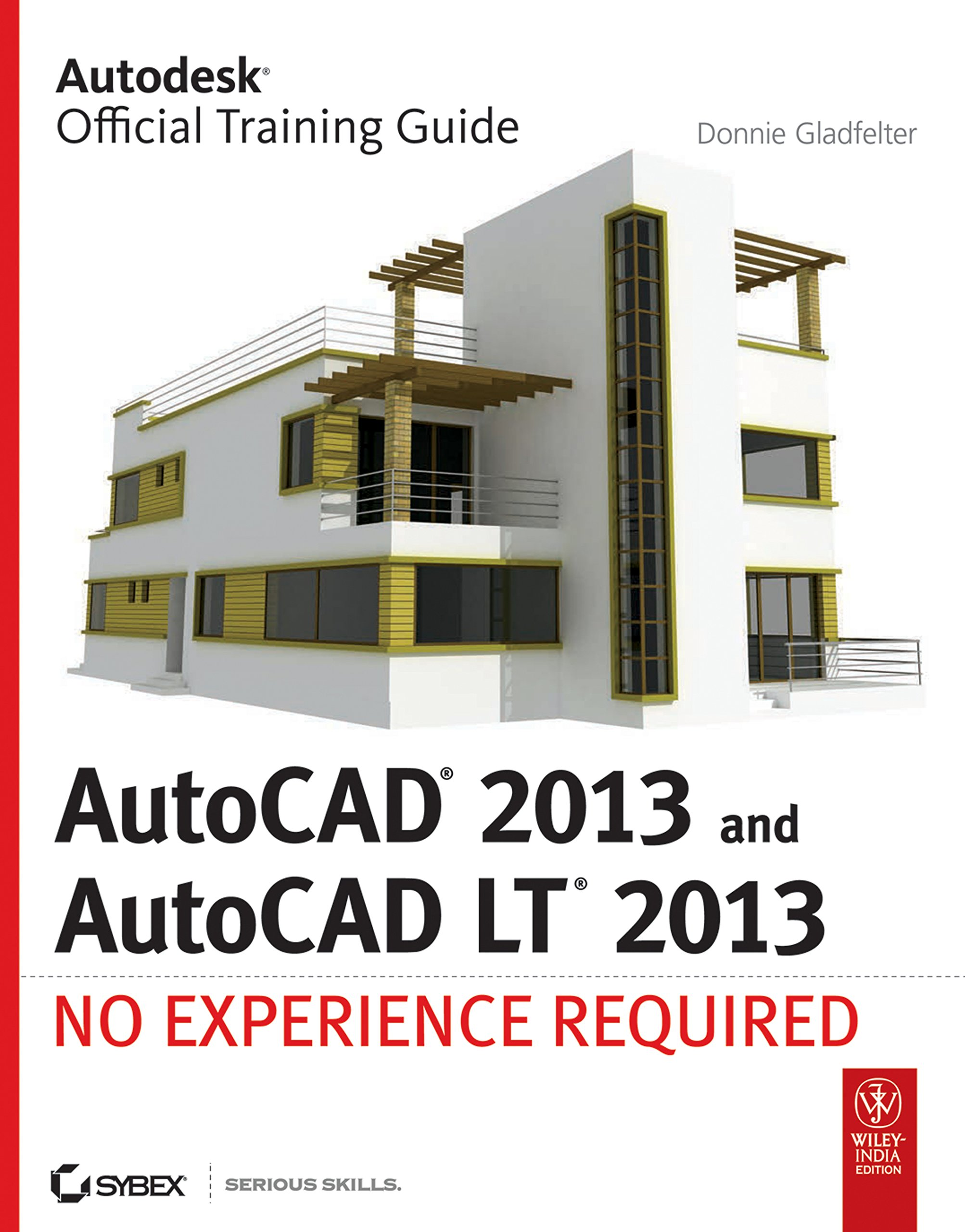 Buy AutoCAD 2013 and AutoCAD LT 2013: No Experience Required (SYBEX) Book  Online at Low Prices in India   AutoCAD 2013 and AutoCAD LT 2013: No  Experience ...