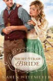 Short-Straw Bride (The Archer Brothers Book #1) (English Edition)