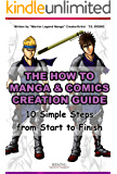 The How to draw Manga and Comic Creation Guide - 10 Simple Steps from Start to Finish | Step by Step on how to Create…
