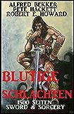 Blutige Schlachten: 1500 Seiten Sword & Sorcery