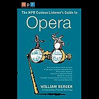 NPR The Curious Listener's Guide to Opera book cover