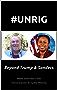 #UNRIG: Beyond Trump & Sanders (Trump Revolution Book 11) (English Edition)