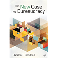 The New Case for Bureaucracy (English Edition)