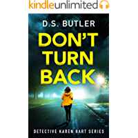 Don't Turn Back (Detective Karen Hart Book 3)