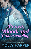 Peace, Blood, and Understanding (Half-Moon Hollow Series)