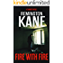 Fire With Fire (A Tanner Novel Book 15)