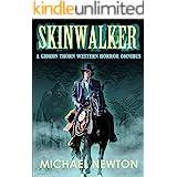 Skinwalker: A Gideon Thorn Western Horror Omnibus