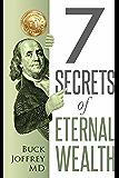 7 Secrets of Eternal Wealth