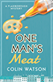One Man's Meat (A Flaxborough Mystery Book 9)