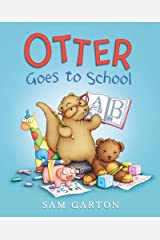 Otter Goes to School (I Am Otter) Kindle Edition
