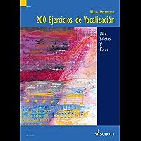 Calentamientos de vocalización: 200 Ejercicios de vocalización