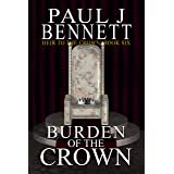 Burden of the Crown (Heir to the Crown Book 6)
