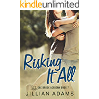 Risking it All: A Young Adult Sweet Romance (Oak Brook Academy Book 7)