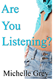 Are You Listening?: A Personal Journal of an Ovarian Cancer Survivor