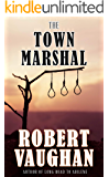 The Town Marshal