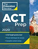 Cracking the ACT with 6 Practice Tests: 2020 Edition: 6 Practice Tests + Content Review + Strategies