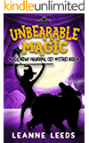 Unbearable Magic (Magical Midway Paranormal Cozy Mysteries Book 3)