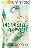 Mermaid Aboard: A Mermaid Romance