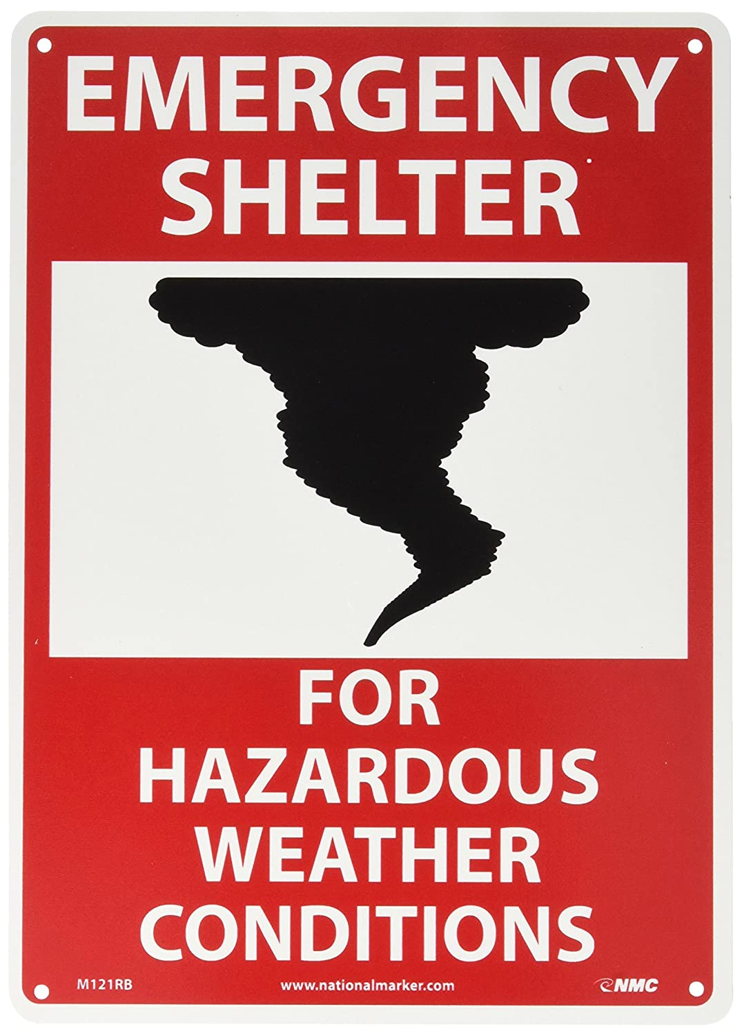 NMC M121RB Emergency and First Aid Sign with Graphic Legend EMERGENCY SHELTER FOR HAZARDOUS WEATHER CONDITIONS Black//Red on White Legend EMERGENCY SHELTER FOR HAZARDOUS WEATHER CONDITIONS 10 Length x 14 Height 10 Length x 14 Height Rigid Plastic