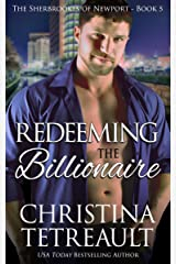 Redeeming The Billionaire (The Sherbrookes of Newport Book 5) Kindle Edition